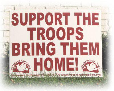 "poster reads, ""Support the troops: bring them home!"""